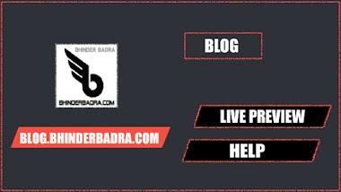 LIVE AND HELP OF BHINDERBADRA.COM/BLOG