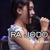 Lirik Lagu Ra Jodo 3 Nella Kharisma