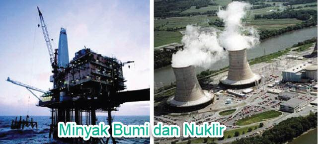Minyak Bumi dan Nuklir
