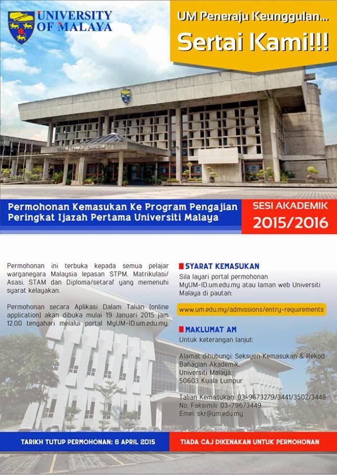 Permohonan Kemasukan Ke Universiti Malaya (UM) Sesi 2015/ 2016
