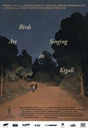 Watch Birds Are Singing in Kigali Online Free 2017 Putlocker