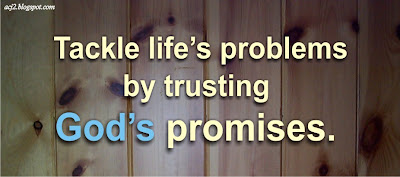 tackle life's problems by trusting God's promises