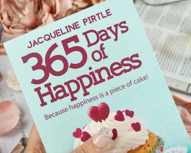 365 Days of Happiness: Because happiness is a piece of cake by Jacqueline Pirtle Book Review, Lovelaughslipstick Blog