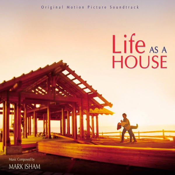 Life as a House, Mark Isham