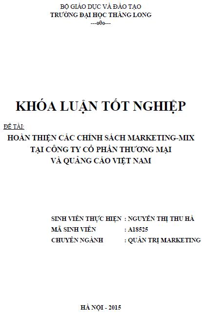 Hoàn thiện các chính sách Marketing Mix tại Công ty Cổ phần Thương mại và Quảng cáo Việt Nam