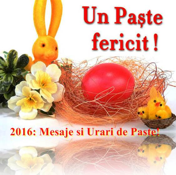 MESAJE FELICITARI DE PASTE 2016
