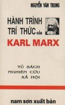 Hành trình trí thức của Karl Marx - Nguyễn Văn trung