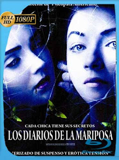 Los Diarios de la Mariposa (2011) HD [1080p] Latino [GoogleDrive]