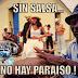 ► Sin Salsa No Hay Paraiso