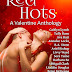 Review - 5 Stars - Red Hots: A Valentine Anthology