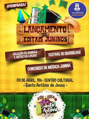 SÃO JOÃO: Prefeitura de Santo Antônio de Jesus lança editais culturais juninos nesta segunda (9)