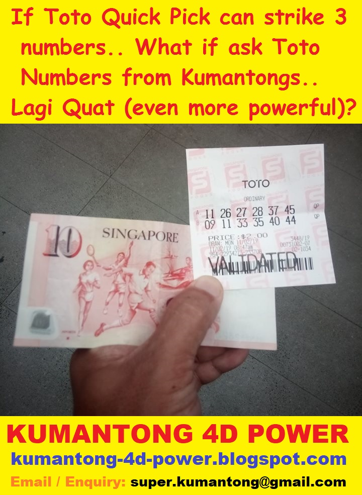 KUMANTONG 4D POWER: Quick Pick Toto can Strike 3 numbers? If