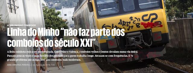 https://www.publico.pt/2018/08/23/economia/noticia/linha-do-minho-nao-faz-parte-dos-comboios-do-seculo-xxi-1841727