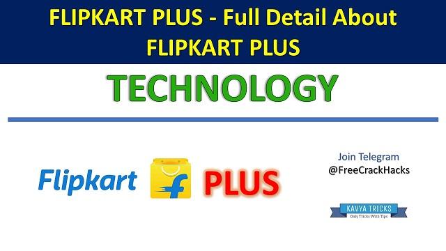 Flipkart Plus - Full Detail About Flipkart Plus 1
