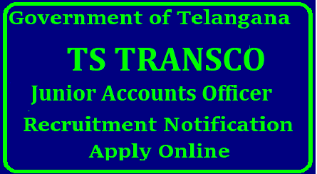 Telangana TRANSCO JAOs Recruitment 2018 Notification -Apply Online @ tstransco.cgg.gov.in TS Transmission Corporation TRANSCO inviting Online Application Forms for the Post of Junior Accounts Officers from Eligible and intended candidates in Telangana | Apply Online for Telangana TRANSCO JAO Posts | Get Details here about Telangana TRANSCO JAOs like Eligibility Educational Qualifications Schedule to Upload/Submit Online Application Form exam dates and Pattern Selection Procedure at Official website 1. Applications are invited On-line from qualified candidates through the proforma Application to be made available on http://tstransco.cgg.gov.in to the post of Junior Accounts Officer. telangana-transco-jaos-junior-accounts-officers-recruitment-2018-apply-online-tstransco.cgg.gov.in/2018/08/telangana-transco-jaos-junior-accounts-officers-recruitment-2018-apply-online-tstransco.cgg.gov.in.html