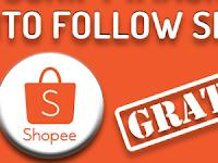 Cara Auto Follow untuk Menambah Pengikut di Shopee Gratis