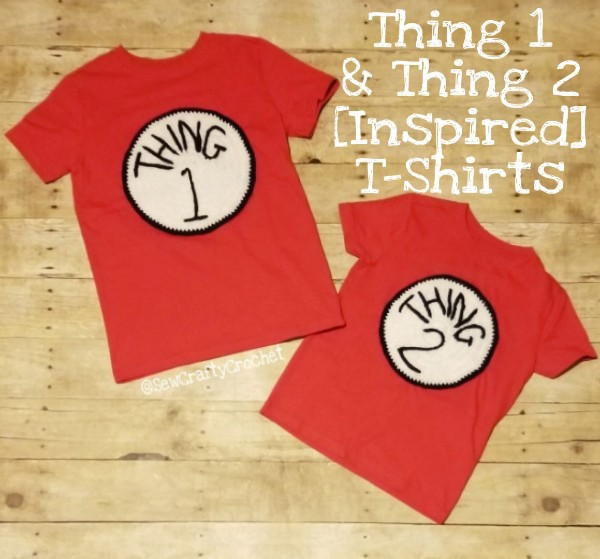 Thing 1 And Thing 2 Inspired T Shirts Sew Crafty Crochet