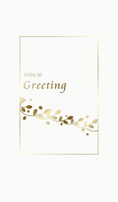 Greeting/white 10