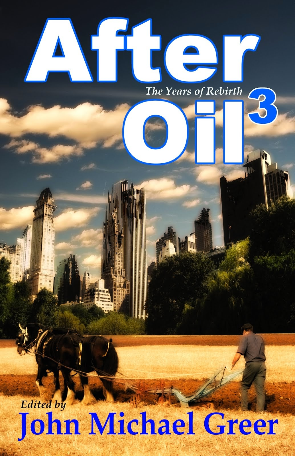 After Oil 3: The Years of Rebirth