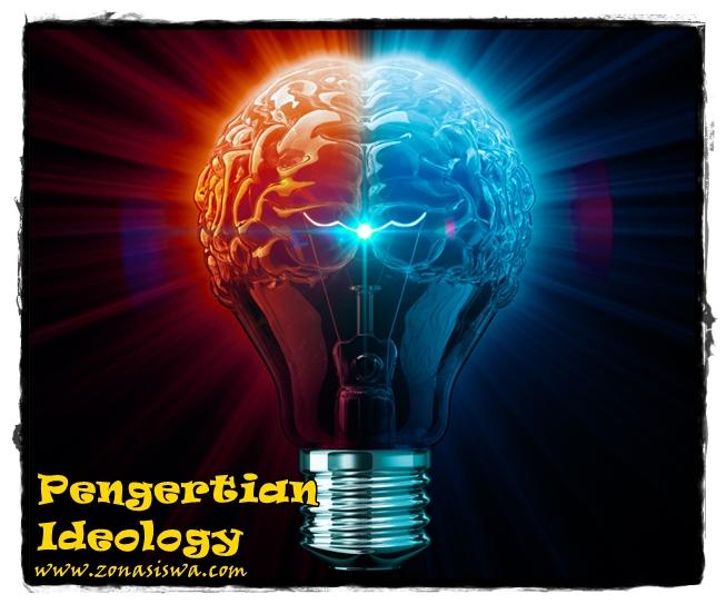 Pengertian dan Jenis-Jenis Ideologi | www.zonasiswa.com