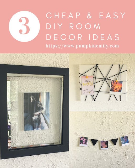 3 Cheap & Easy DIY Room Decor Ideas