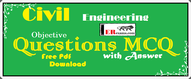 Update Civil Engineering Objective Questions with Answer Free Pdf Download