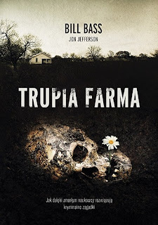 """Trupia farma"" – Bill Bass, Jon Jefferson"