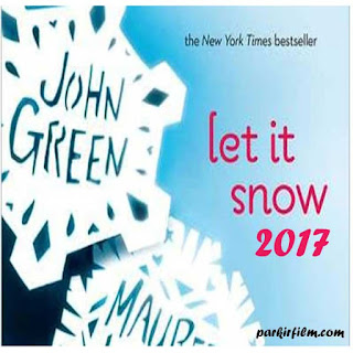 Let It Snow, Film Let It Snow, Let It Snow Sinopsis, Let It Snow Trailer, Let It Snow Review, Download Poster Film Let It Snow 2017