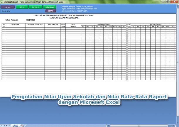 Pengolahan Nilai Ujian Sekolah dan Nilai Rata-Rata Raport dengan Microsoft Excel