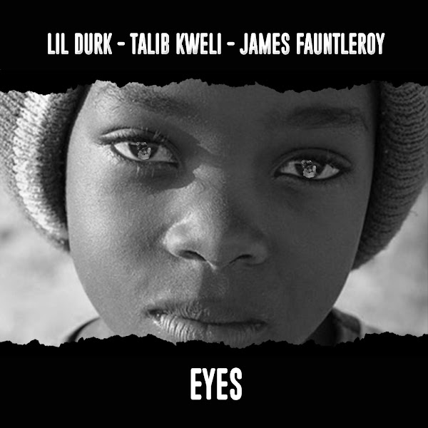 Lil Durk - Eyes (feat. Talib Kweli & James Fauntleroy) - Single Cover