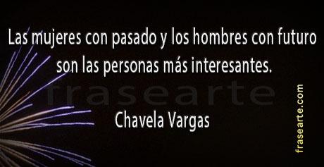 Frases para la vida - Chavela Vargas