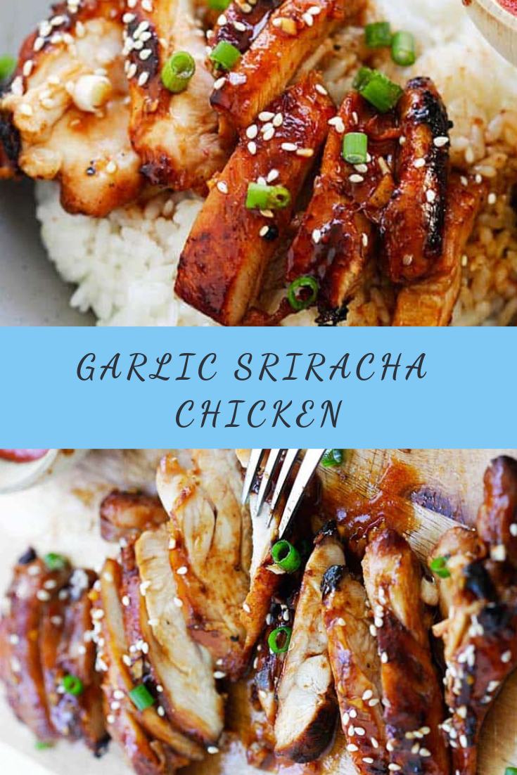 Garlic Sriracha Chicken Recipe
