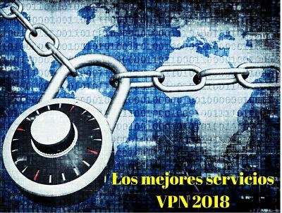 Los 10 mejores servicios VPN de 2018
