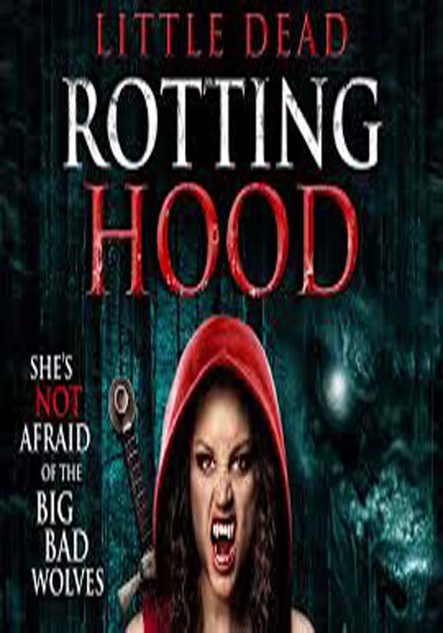 مشاهدة  فيلم Little Dead Rotting Hood مترجم مباشر اون لاين