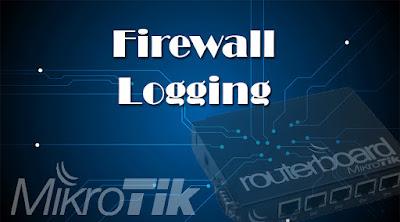 firewall logging mikrotik