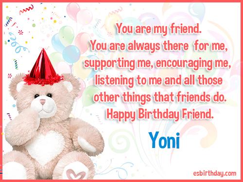 Yoni Happy birthday friends always