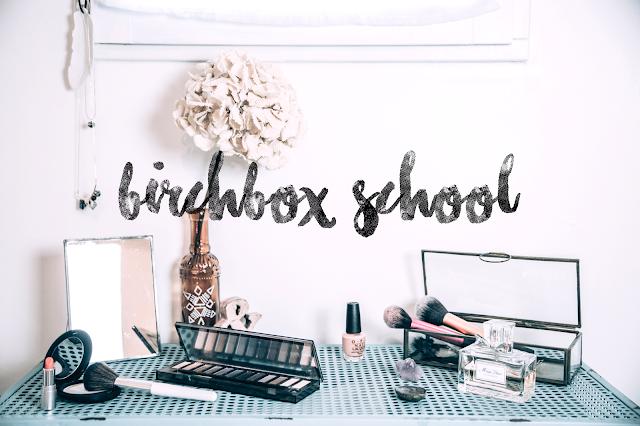 Pour la Birchbox School ! Et vous ?