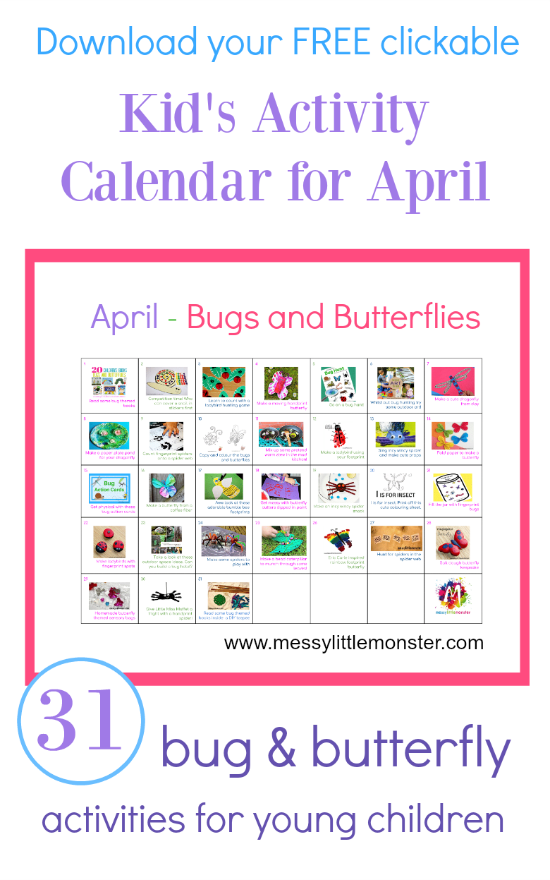 A bug and butterfly themed clickable kids activity calendar for April filled with 31 ideas of things to do with toddlers and preschoolers. Easy art craft sensory and outdoor activities for kids. FREE PRINTABLE