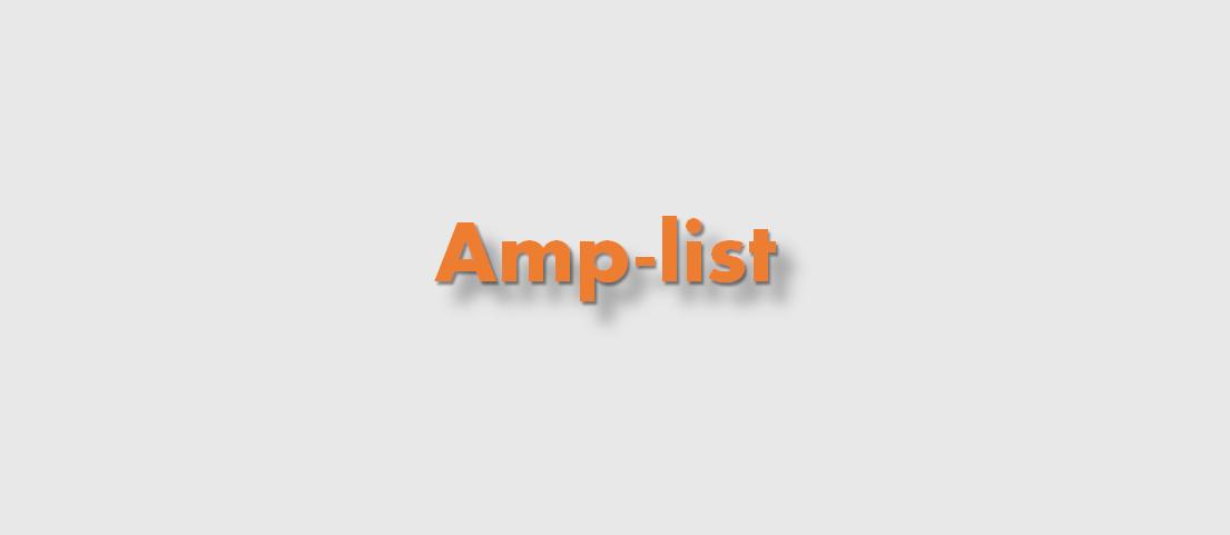 ¿Para qué sirve Amp-list? Ejemplo de implementación