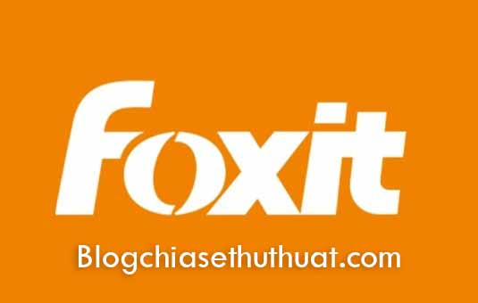 Download phần mềm đọc file pdf - Foxit Reader phần mềm đọc file pdf tốt nhất