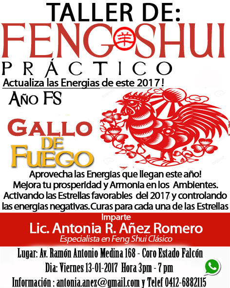 feng shui y la suerte de la tierra taller feng shui a o del gallo de fuego yin 2017 venezuela. Black Bedroom Furniture Sets. Home Design Ideas