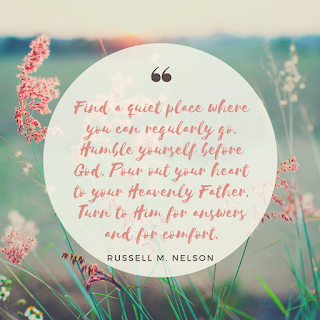 "Quote by Russel M Nelson ""Find a quiet place where you can regularly go. Humble yourself before God. Pour out your heart to your Heavenly Father. Turn to Him for answers and for comfort."""