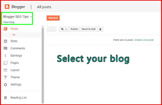 How to add Meta tags description to your blogger, step 1: Select your blog