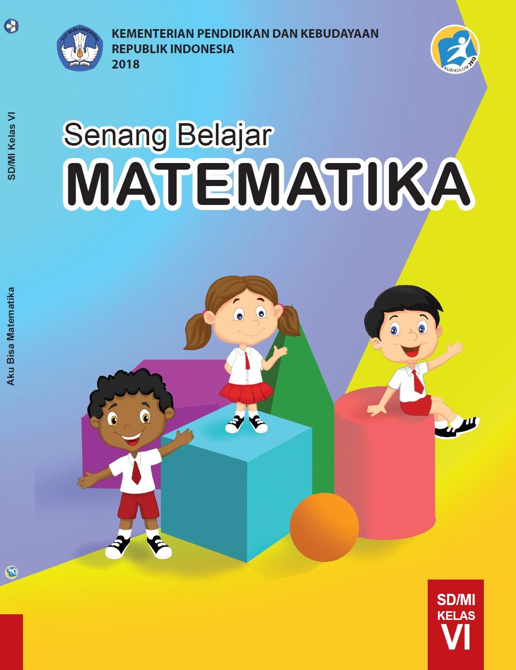 Buku Siswa Kelas 6 Kurikulum 2013 Revisi 2018 Semester 2 : siswa, kelas, kurikulum, revisi, semester, Siswa, Matematika, Kelas, SD/MI, Kurikulum, Datadikdasmen