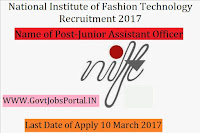 National Institute of Fashion Technology Recruitment 2017–Junior Assistant, Multi Tasking Staff