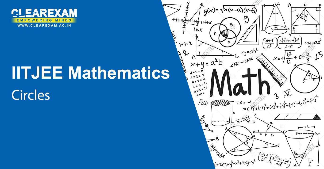 IIT JEE Mathematics Circles