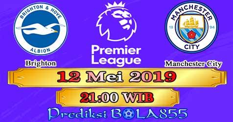 Prediksi Bola855 Brighton vs Manchester City 12 Mei 2019