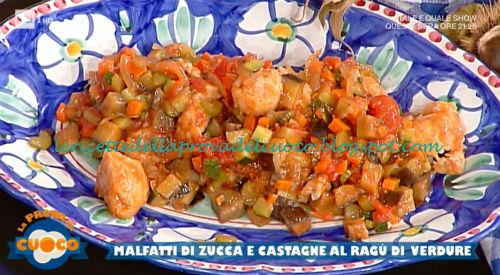 Malfatti di zucca e castagne al ragù di verdure ricetta Bongiovanni da Prova del Cuoco