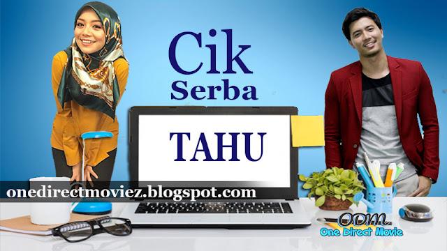 Drama Cik Serba Tahu [2017] Astro Ria – Mira Filzah Dan Fattah Amin