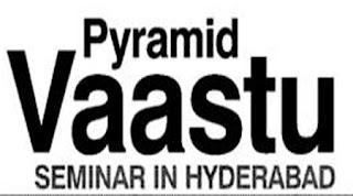 Pyramid Vaastu Seminar